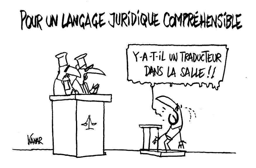 Le «legalese» : Assurez-vous que votre avocat vous parle en français!